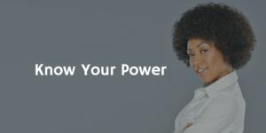 Know Your Power | Phenomenal Image