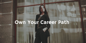 Own Your Career | Phenomenal Image