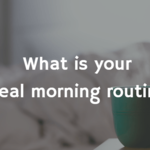 How To Use Your Morning Routine To Energize Your Day