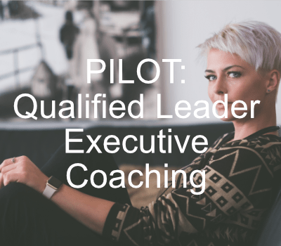 Pilot:  Qualified Leader Executive Coaching